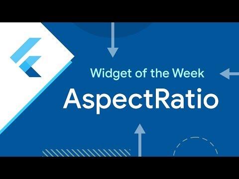 AspectRatio (Flutter Widget of the Week)
