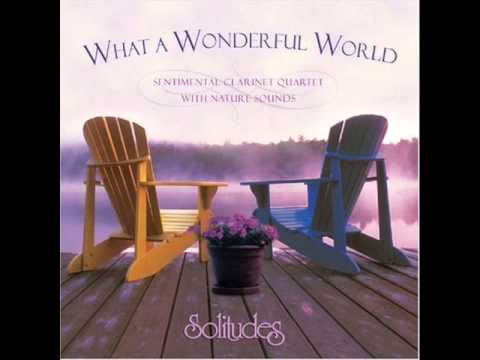 What A WonderFul World  Dan Gibsons Solitude Full Album