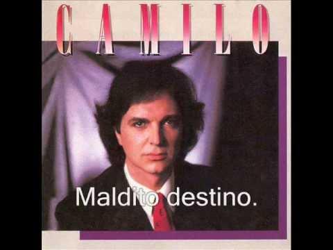 Camilo Sesto - Maldito Destino