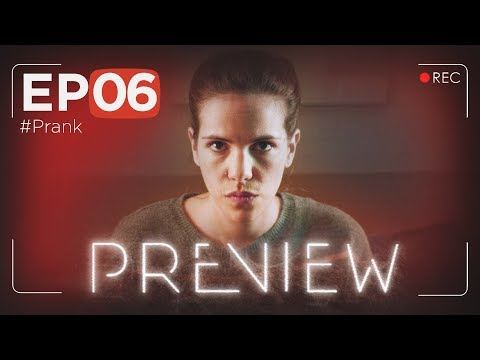 PREVIEW EP06 - #Prank