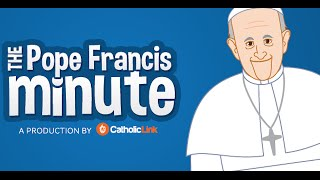 "The Pope Francis Minute - Episode 1: ""No day goes by without forgiveness in the Harris Family"""