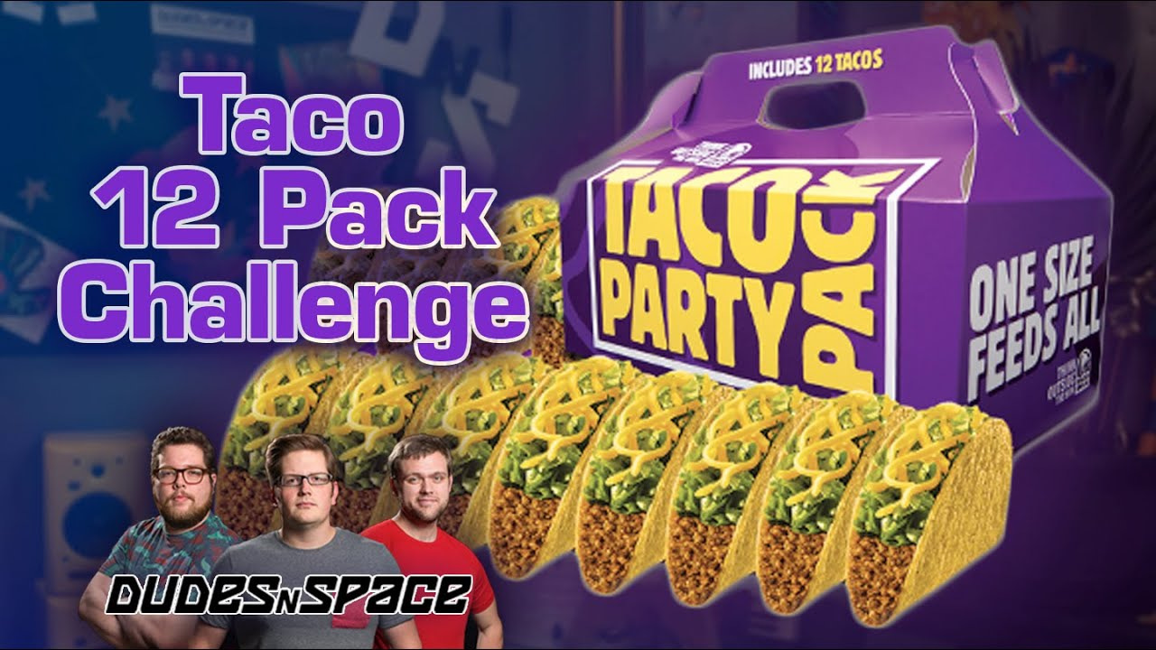 Taco Bell Challenge - Dudes N Space Murders 3 Taco 12 Packs! - YouTube daafc7d4a10de