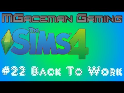 The Sims 4 #22 Back To Work