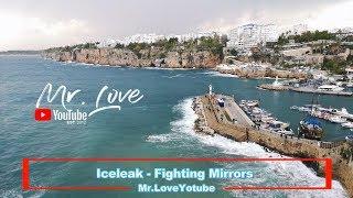 Iceleak - Fighting Mirror