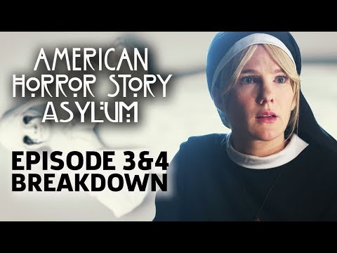 AHS: Asylum Season 2 Episode 3 & 4 Breakdown!