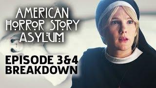AHS: Asylum Season 2 Episode 3 & 4 Breakdown!