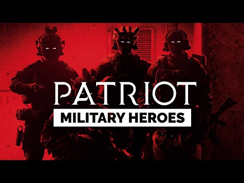 "Military Heroes - ""Patriot"" (2021 ᴴᴰ)"