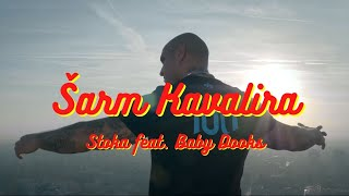 STOKA feat. BABY DOOKS - Šarm kavalira (OFFICIAL VIDEO)