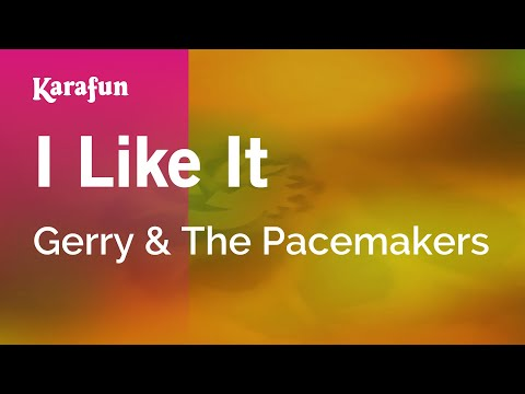 Karaoke I Like It - Gerry & The Pacemakers *