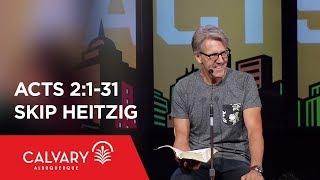 Video Acts 2:1-31 - Skip Heitzig download MP3, 3GP, MP4, WEBM, AVI, FLV November 2017