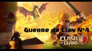 Clash of clans || Guerre de clans N°4