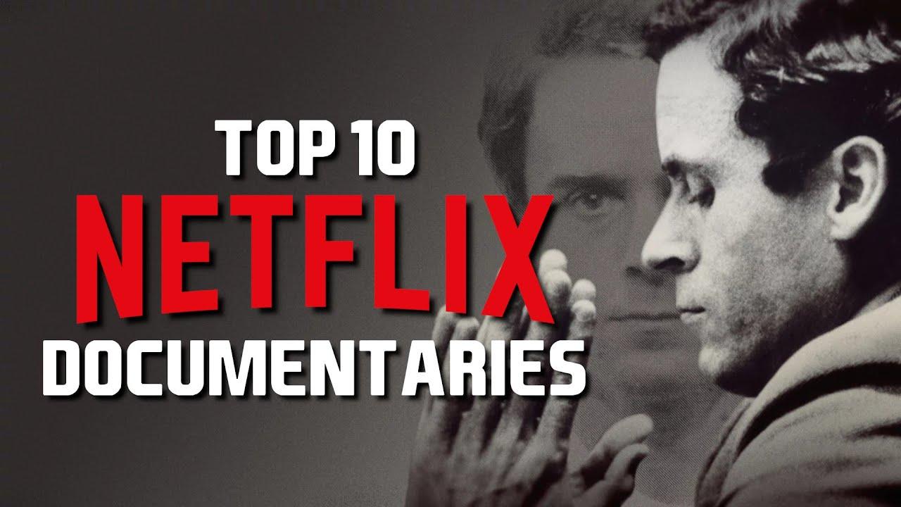 Download Top 10 Best Netflix Documentaries to Watch Now!