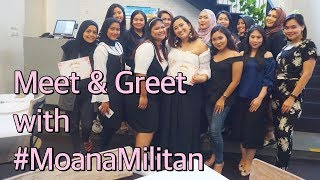 MEET AND GREET WITH #MOANAMILITAN || VLOG 8