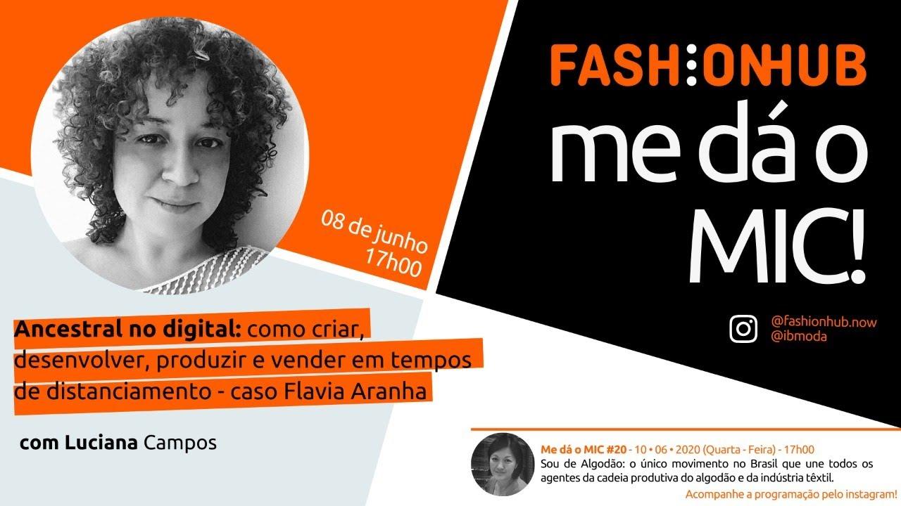 FashionHUB - #medáoMIC! | #19: Luciana Campos