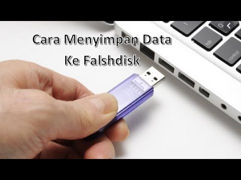 Cara Menyimpan Data ke Flashdisk (100% Berhasil!).