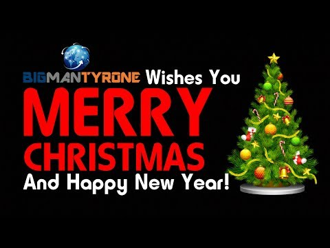Big Man Tyrone Wishes You Merry Christmas & Happy New Year