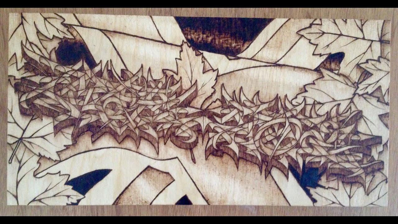 Graffiti art on wood - Wood Burning Graffiti Maple Jack By Myke As