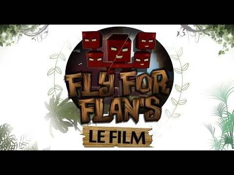 FLY FOR FLAN'S LE FILM