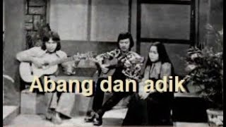 Lagu Kenangan Trio Cantari Abang dan Adik