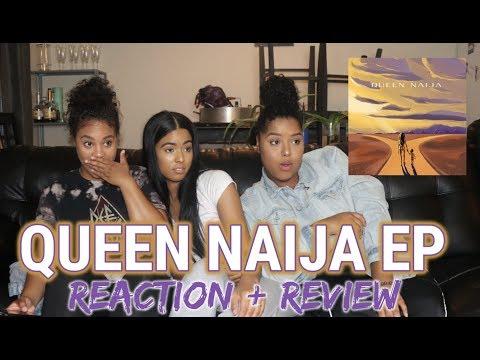 QUEEN NAIJA EP REACTION/REVIEW