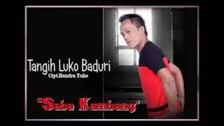 Download Tangih Luko Baduri -Saba Kambang