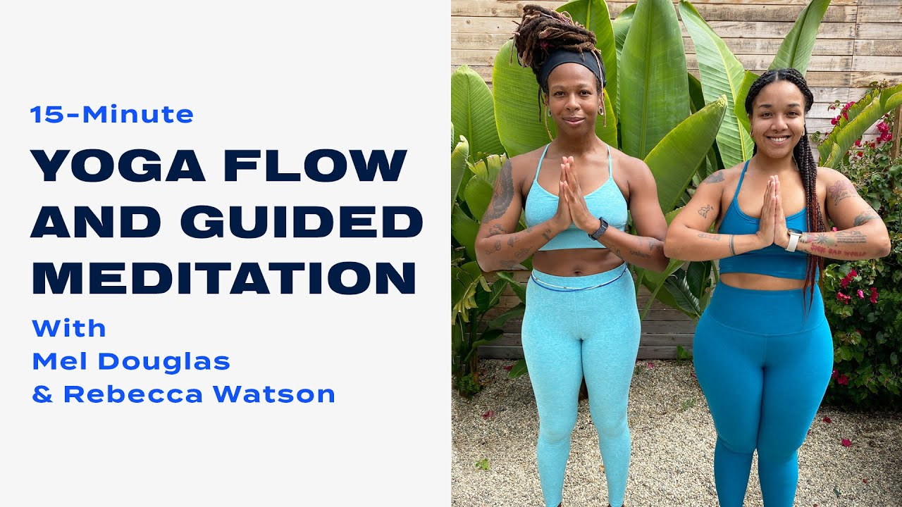 15-Minute Yoga Flow and Guided Meditation