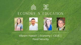 Vibrant Hawaiʻi | Economy | CEDS | Food Security
