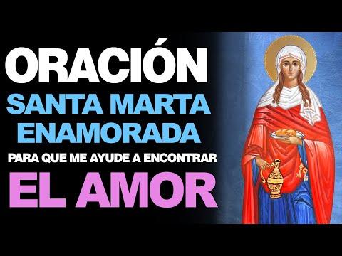 🙏 Oración a Santa Marta Enamorada para QUE ME AYUDE A ENCONTRAR EL AMOR ❤️