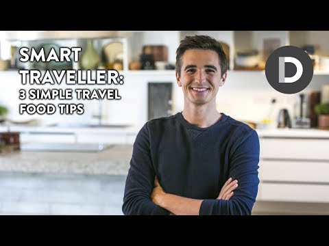 3 Simple Travel Food Tips:  Smart Travel Tips E2