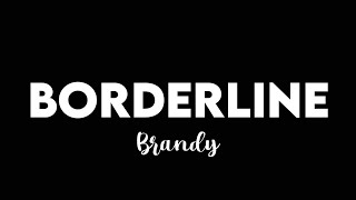 (1 HOUR) Brandy - Borderline