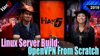 Linux Server Build: OpenVPN From Scratch - Hak5 2019