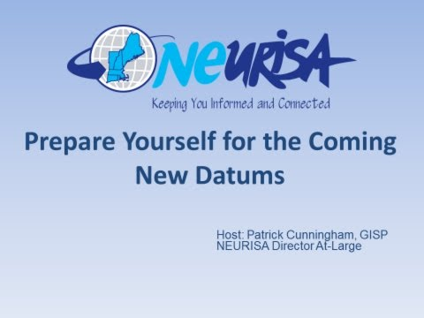Prepare Yourself for the Coming New Datums with a Refresher from NEURISA