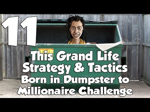 This Grand Life Strategy & Tactics 11: Slum Lord