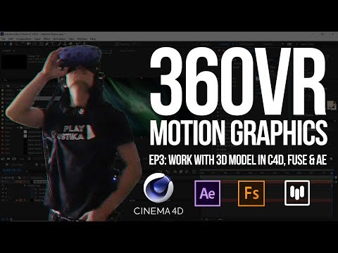 360° Motion Graphics: Use 3D objects in VR Video 🎥 w/ After Effects, Cinema 4D & Mettle FLUX
