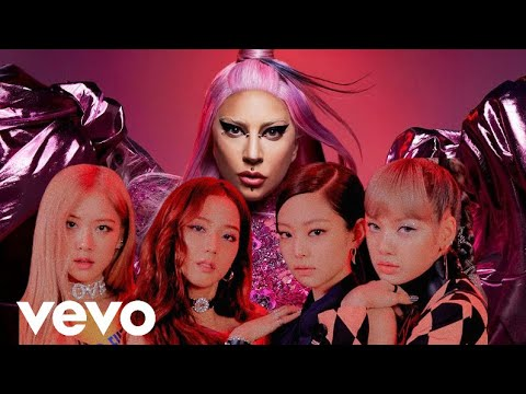 Lady Gaga, BLACKPINK – Sour Candy M/V