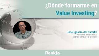 ¿Dónde formarme en Value Investing?