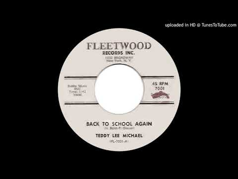 TEDDY LEE MICHAEL: Back To School Again (Fleetwood Records) 1963 -- New York