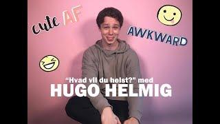 """""""Hvad vil du helst"""" med Hugo Helmig"""