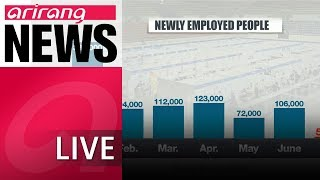 [LIVE/ARIRANG NEWS] Number of newly added jobs y/y in July marks lowest...