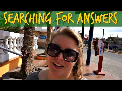 Searching for Answers ~ RVing San Felipe BC, Mexico