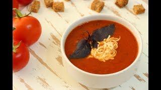 Томатный Суп-Пюре с Базиликом ✧ Roasted Tomato Soup Recipe ✧ Domates Çorbası Tarifi