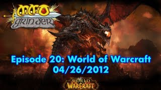 MMO Grinder: World of Warcraft (Episode 20)