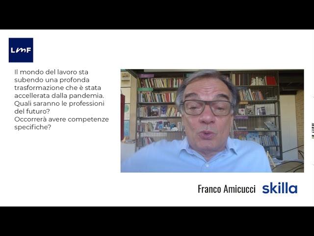 Le competenze del futuro - Franco Amicucci (Skilla)