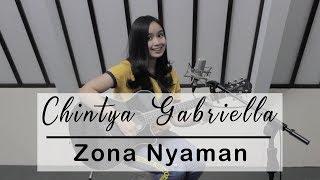 Zona Nyaman - Fourtwnty   Chintya Gabriella Cover
