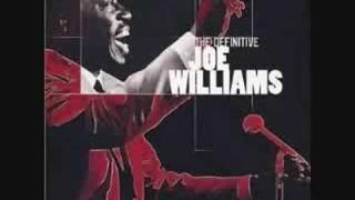 Joe Williams -Alright OK You Win