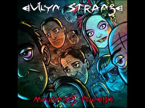 Evilyn Strange -The World Needs Someone Like You