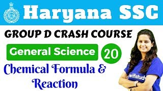 5:30 PM - HSSC Group D 2018 | General Science by Shipra Ma'am | Chemical Formula & Reaction