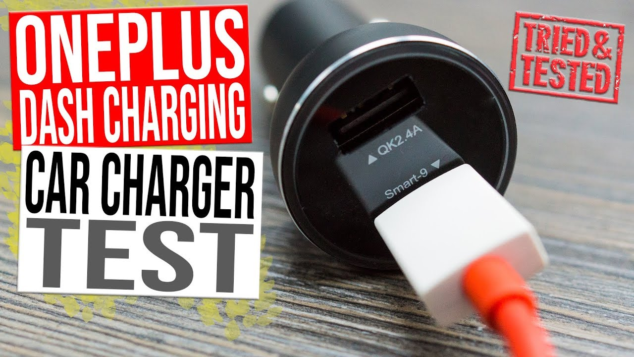 OnePlus Dash Car Charger Test - Rapid Charging for OnePlus 6, OnePlus 5T,  OnePlus 5, OnePlus 3T