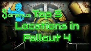 TOP 5 LOCATIONS IN FALLOUT 4!