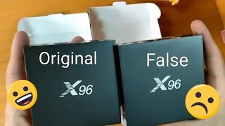 Smart BOX X96 original VS X96 false unboxing and review
